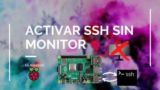 activar ssh sin monitor