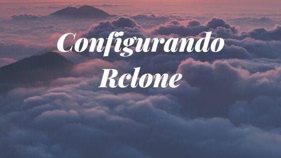 Configurar Rclone
